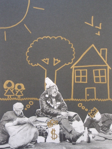 Danielle used paint pen and collage to illustrate the dreams of the homeless.